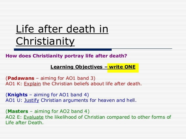 christianity and life after death Eternal life traditionally refers to continued life after death, as outlined in christian eschatologythe apostles' creed testifies: i believe the resurrection of the body, and life everlasting in this view, eternal life commences after the second coming of jesus and the resurrection of the dead, although in the new testament's johannine literature there are references to eternal life.