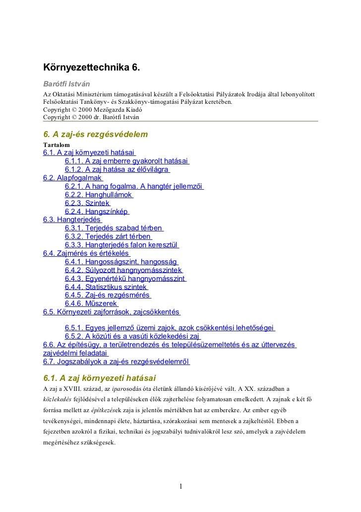 Környezettechnika 6.Barótfi IstvánAz Oktatási Minisztérium támogatásával készült a Felsőoktatási Pályázatok Irodája által ...