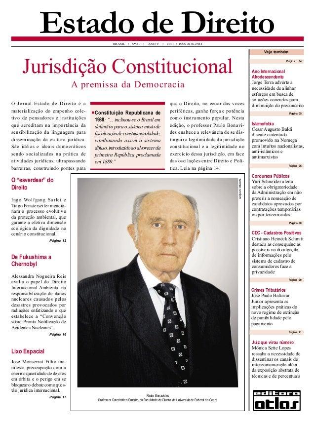 BRASIL • N° 31 • ANO V • 2011 • ISSN 2236-2584  Estado de Direito  Paulo Bonavides  Professor Catedrático Emérito da Facul...