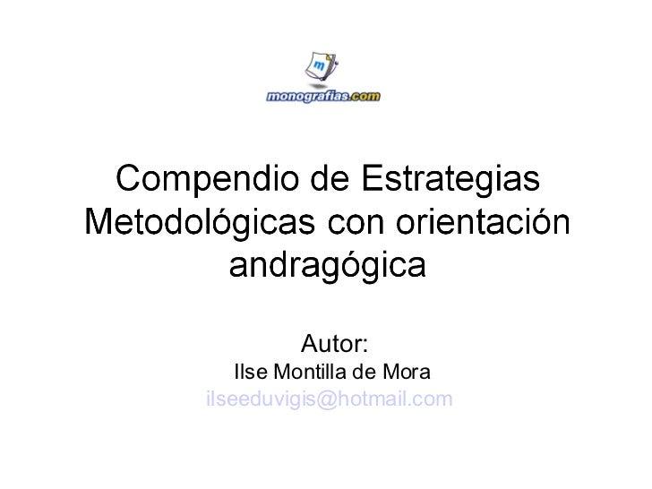 Autor: Ilse Montilla de Mora  [email_address]