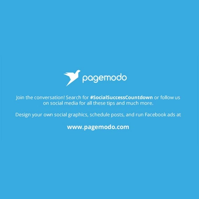 The   pogemodo  Join the conversation!  Search for #SocialSuccessCountdown or follow us on social media for all these tips...