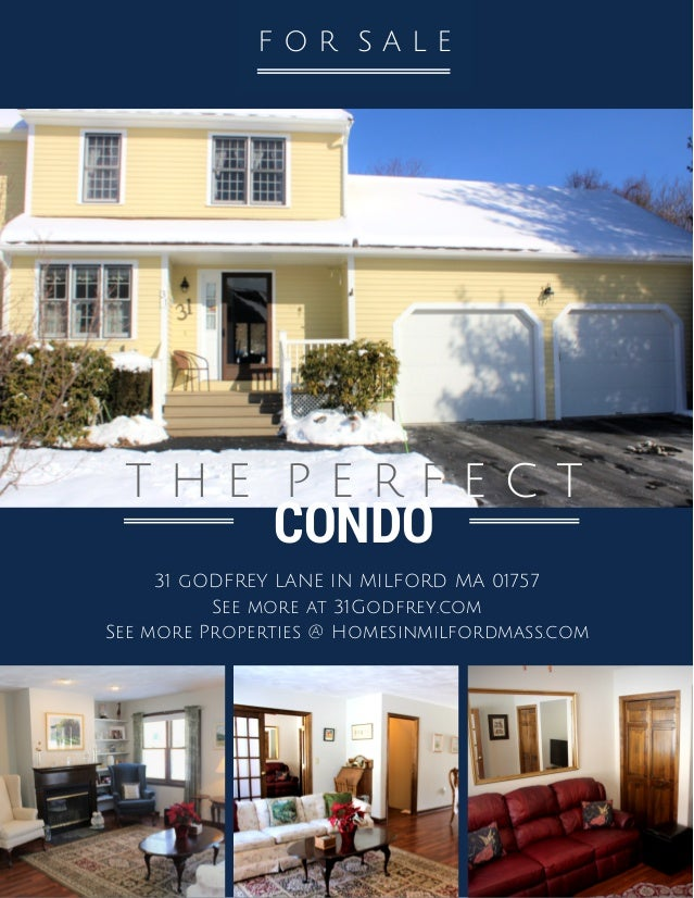 CONDO T H E P E R F E C T 31 gODFREY LANE IN MILFORD MA 01757 See more at 31Godfrey.com See more Properties @ Homesinmilfo...
