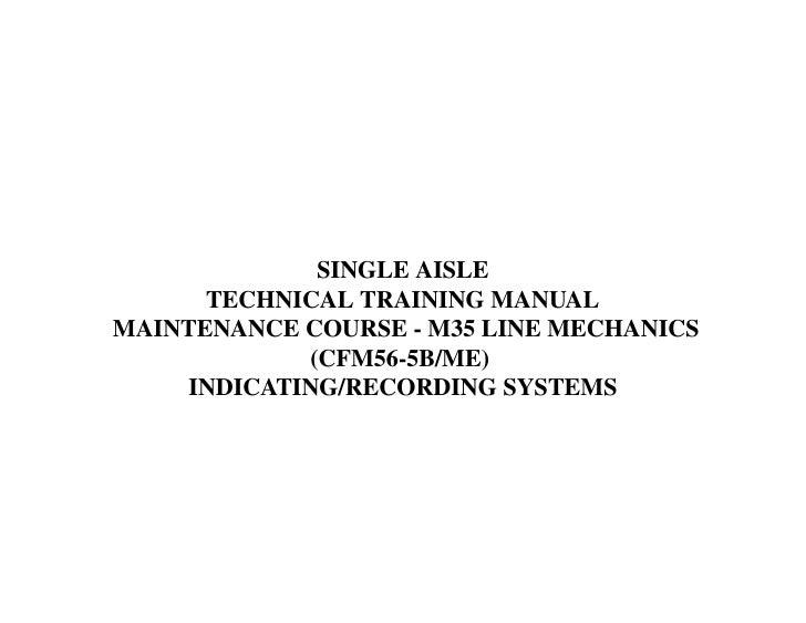 SINGLE AISLE       TECHNICAL TRAINING MANUALMAINTENANCE COURSE - M35 LINE MECHANICS              (CFM56-5B/ME)     ...