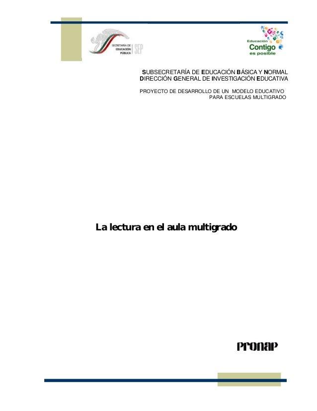 SUBSECRETARÍA DE EDUCACIÓN BÁSICA Y NORMAL          DIRECCIÓN GENERAL DE INVESTIGACIÓN EDUCATIVA          PROYECTO DE DESA...