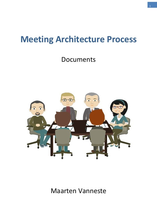 1 Meeting Architecture Process Documents Maarten Vanneste