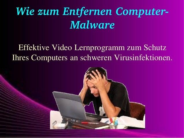 WiezumEntfernenComputer Malware Effektive Video Lernprogramm zum Schutz Ihres Computers an schweren Virusinfektionen.