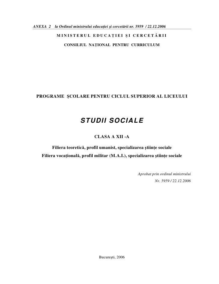 ANEXA 2 la Ordinul ministrului educaŃiei şi cercetării nr. 5959 / 22.12.2006             MINISTERUL EDUCAłIEI ŞI CERCETĂRI...