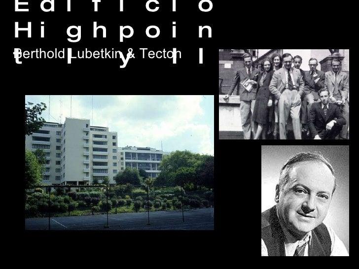 Edificio Highpoint I y II Berthold Lubetkin & Tecton