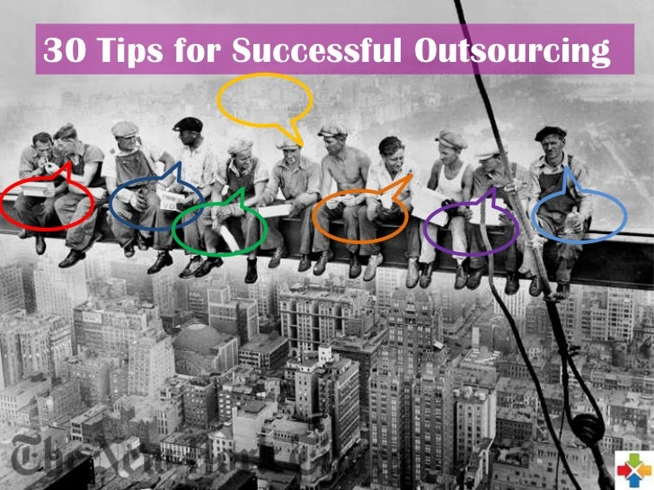 30 Tips for Successful Outsourcing