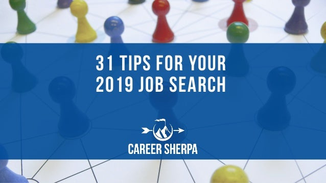 31 Tips for Your 2019 Job Search