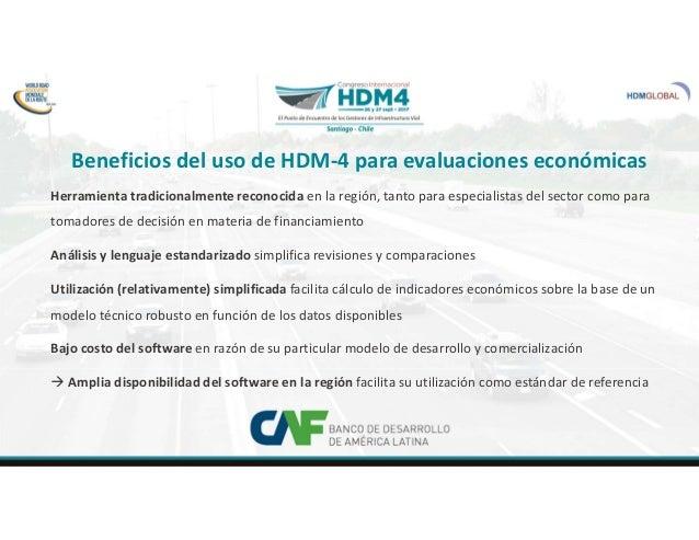 Evaluación de inversiones con el HDM-4 en Latinoamerica.