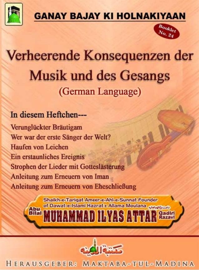 Verheerende Konsequenzen der Musik und des Gesangs1 Verheerende Konsequenzen der Musik und des Gesangs Diese Rede hat Amir...