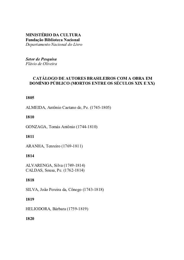 MINISTÉRIO DA CULTURAFundação Biblioteca NacionalDepartamento Nacional do LivroSetor de PesquisaFlávio de Oliveira   CATÁL...