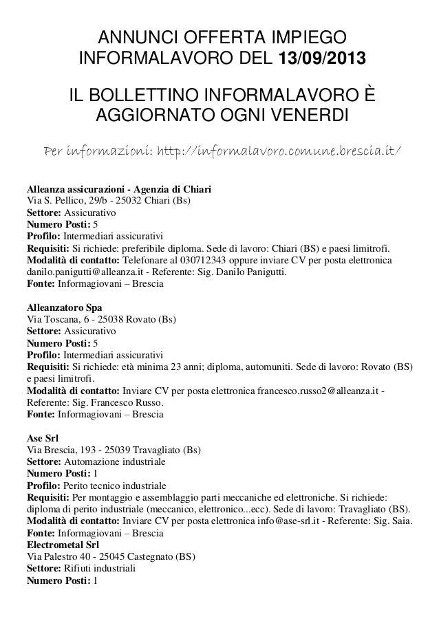 ANNUNCI OFFERTA IMPIEGO INFORMALAVORO DEL 13/09/2013 IL BOLLETTINO INFORMALAVORO È AGGIORNATO OGNI VENERDI Per informazion...