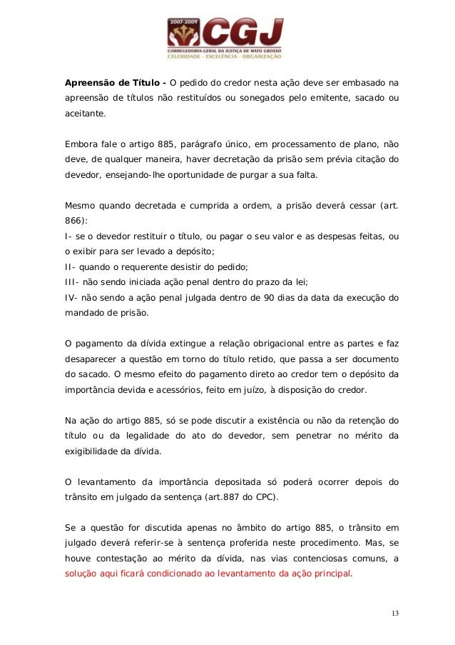 14 04 - APREENSÃO DE TÍTULOS RETIDOS (arts. 885 a 887 do CPC) / Petição inicial Justificação ou prova documental da retenç...