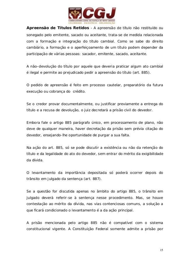 16 dívida no caso de depositário infiel ou inadimplemento de pensão alimentícia (art. 5º, LXVII).