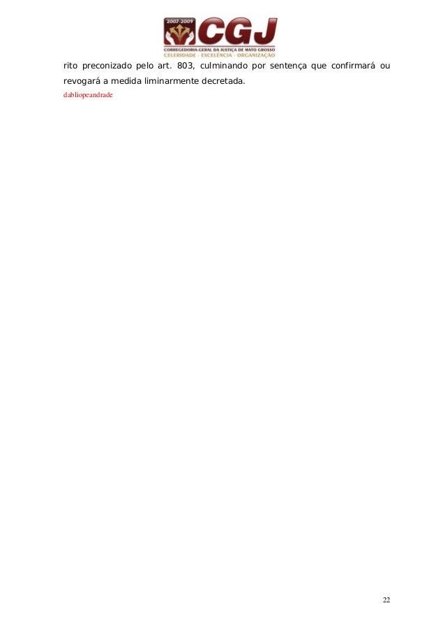 23 07 - BUSCA E APREENSÃO SOB ALIENAÇÃO FIDUCIÁRIA ( Dec.-Lei nº 911/69, com a redação dada pela Lei nº10.931/04) 5 dias 1...