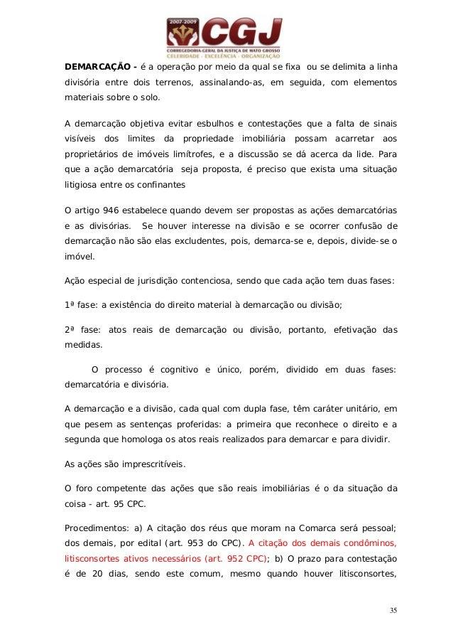 36 aplicando-se o art. 191 do CPC; c) O procedimento ordinário passa a ser adotado, com o destaque de que, necessariamente...