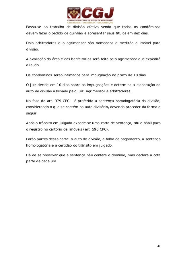 50 17 - EMBARGOS DE TERCEIRO (art. 1.046/1.054) art.803, § único Juiz defere mandado liminar manda citar o embargado art. ...