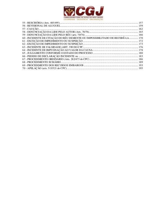 7 01 - PROCEDIMENTO CAUTELAR COMUM (art.802/803 do CPC) 5 dias Petição inicial Justificativa ou prova documental (art. 804...