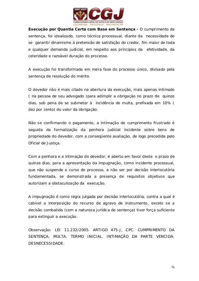 77 1- A intimação da sentença que condena ao pagamento de quantia certa, consuma-se mediante publicação pelos meios ordiná...