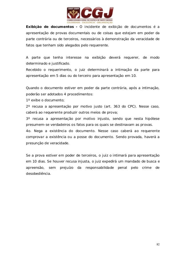 83 29 - EXIBIÇÃO DE DOCUMENTO OU COISA POR TERCEIRO (Arts. 360/363 do CPC) . Petição de uma das partes (art. 360 do CPC) A...