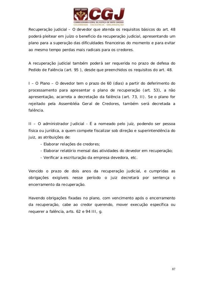 88 31 - FALÊNCIA (LEI 11.101 de 9/02/2005) Pedido de Falência (Art. 94) Citação (Art. 98) Defesa (Art. 98)Defesa Improcede...