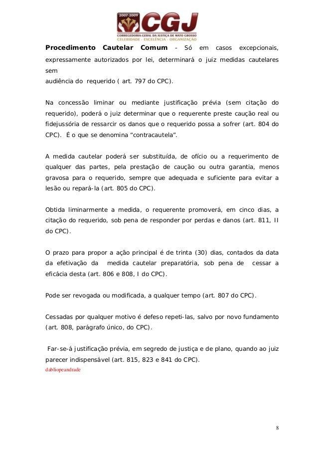 9 02 - MEDIDAS CAUTELARES ESPECÍFICAS (ARRESTO e SEQÜESTRO (arts. 813 a 820 e 823 do CPC) Petição inicial Prova literal da...