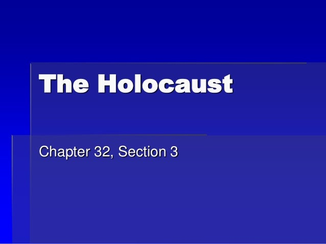 32 3 the holocaust new slides rh slideshare net Answer 4 chapter 16 section 3 guided reading the holocaust answers