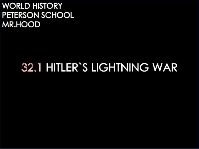 32.1 HITLER`S LIGHTNING WAR