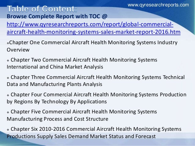 Browse Complete Report with TOC @ http://www.qyresearchreports.com/report/global-commercial- aircraft-health-monitoring-sy...