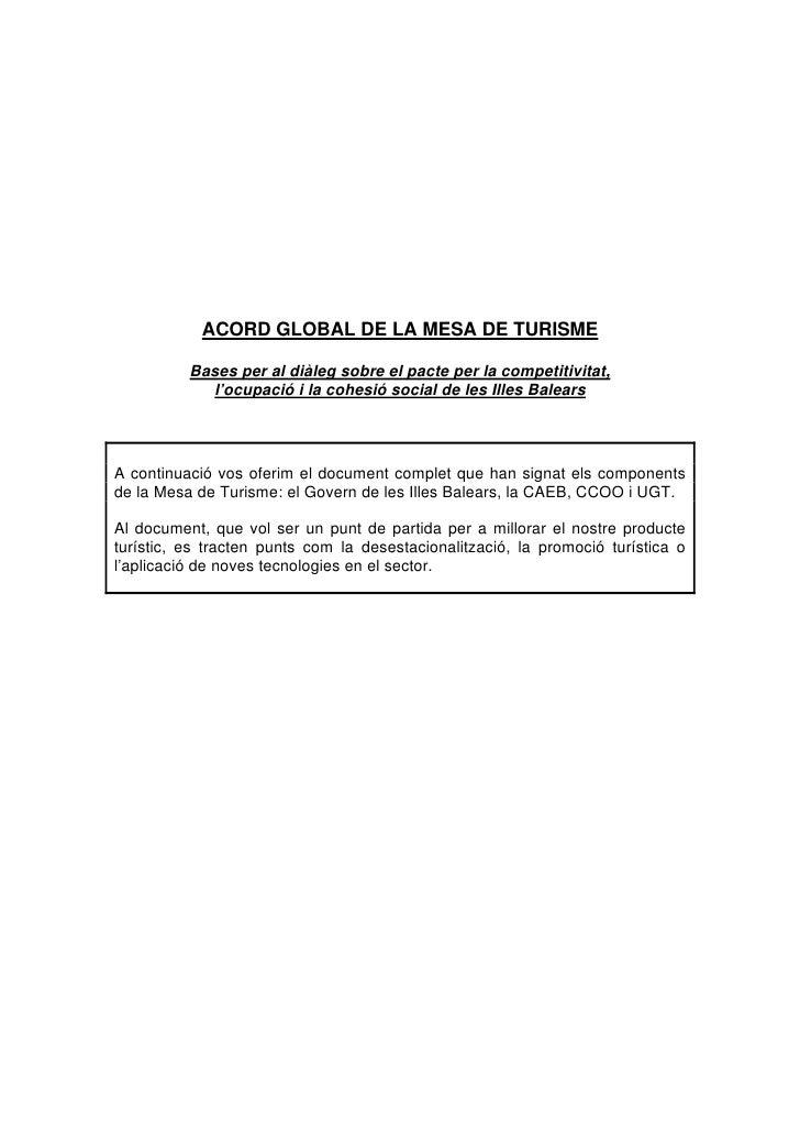ACORD GLOBAL DE LA MESA DE TURISME            Bases per al diàleg sobre el pacte per la competitivitat,             l'ocup...