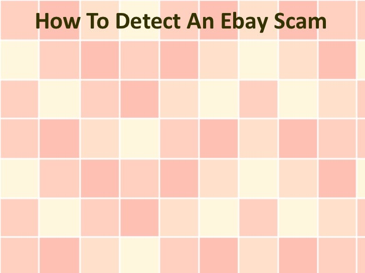 How To Detect An Ebay Scam