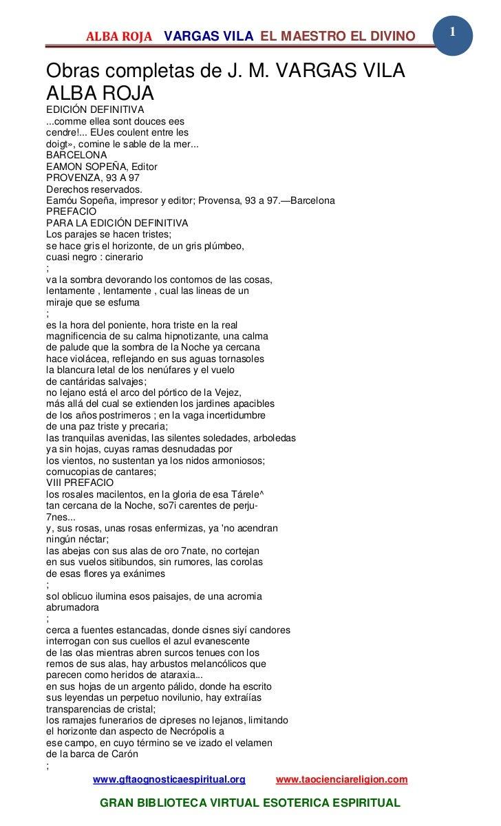 ALBA ROJA VARGAS VILA EL MAESTRO EL DIVINO                                 1Obras completas de J. M. VARGAS VILAALBA ROJAE...