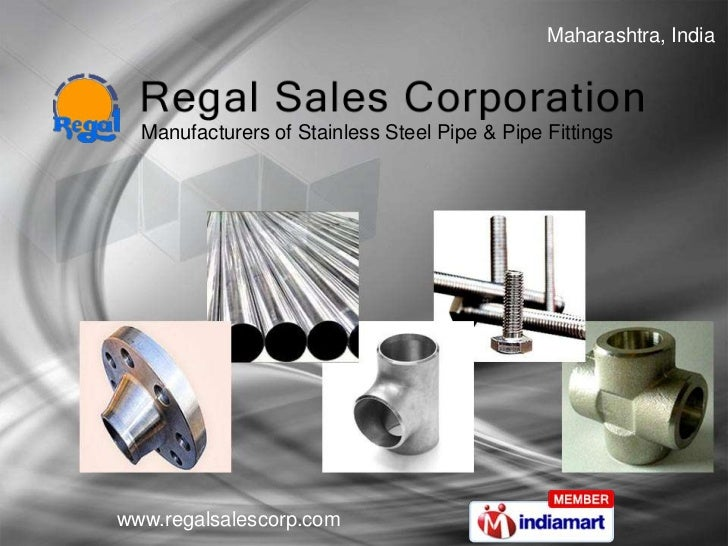 Maharashtra, India <br />Manufacturers of Stainless Steel Pipe & Pipe Fittings<br />