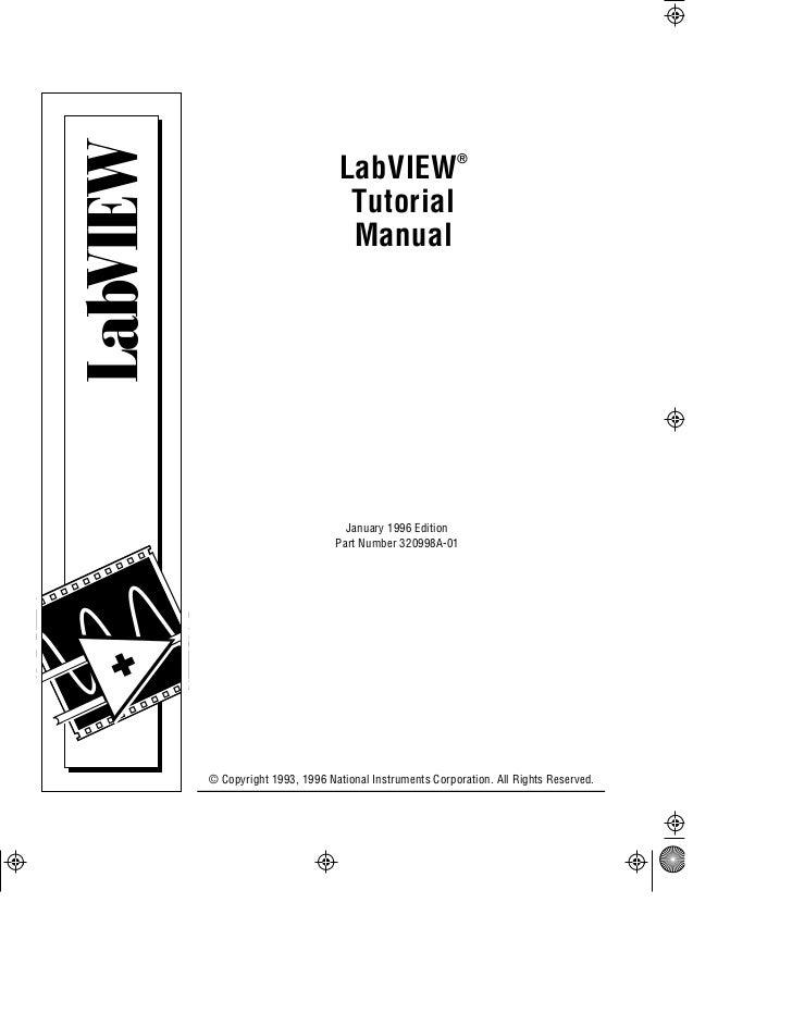 LabVIEW®                          Tutorial                          Manual                           January 1996 Edition ...