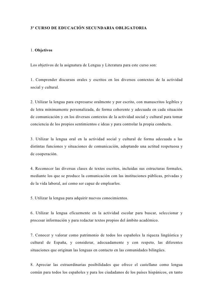 3º CURSO DE EDUCACIÓN SECUNDARIA OBLIGATORIA1. ObjetivosLos objetivos de la asignatura de Lengua y Literatura para este cu...