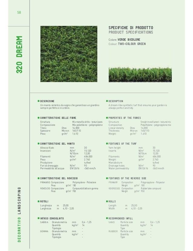 58  320 DREAM  SPECIFICHE DI PRODOTTO PRODUCT SPECIFICATIONS Colore: verde bicolore Colour: Two-colour green  Descrizione ...