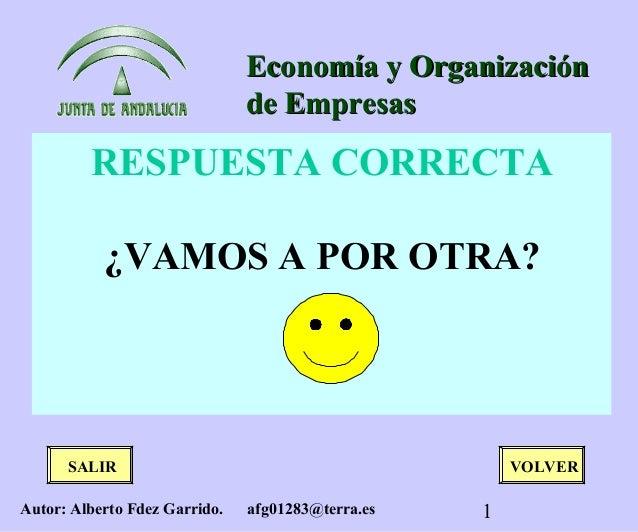 Economía y Organización                               de Empresas         RESPUESTA CORRECTA           ¿VAMOS A POR OTRA? ...