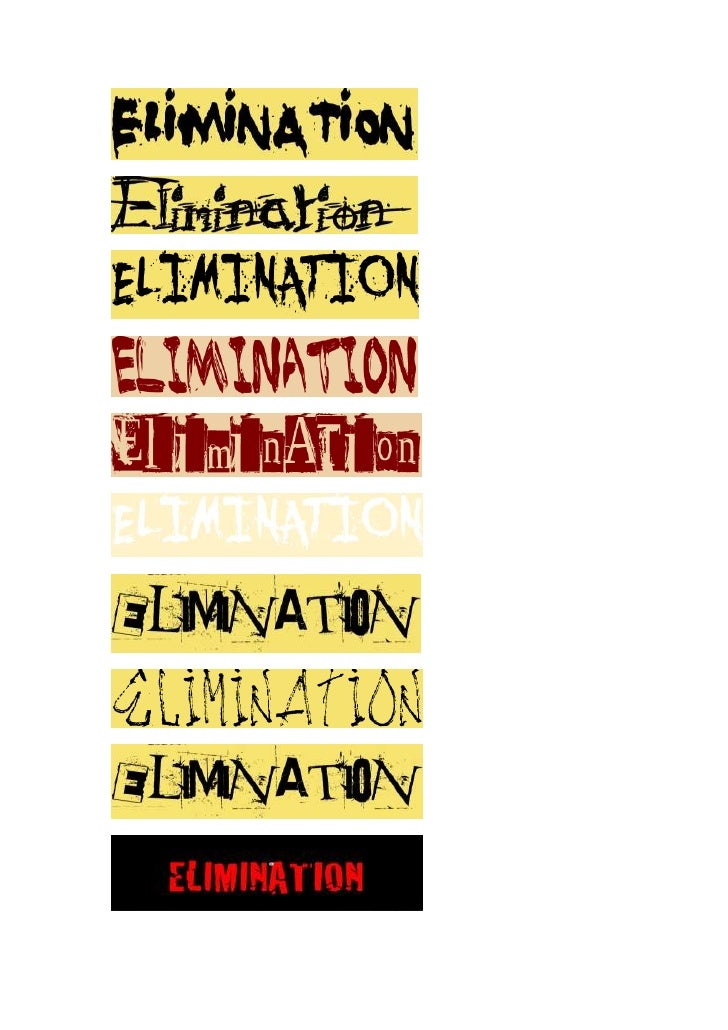 Different titling designs- Elimination