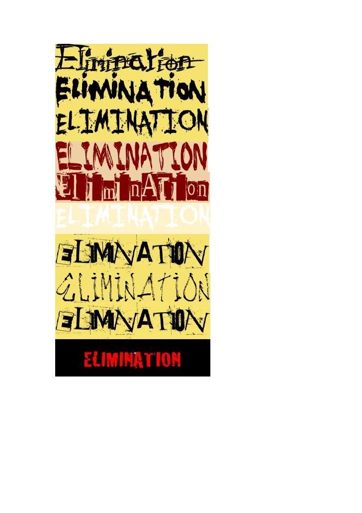 Different tilting designs- Elimination