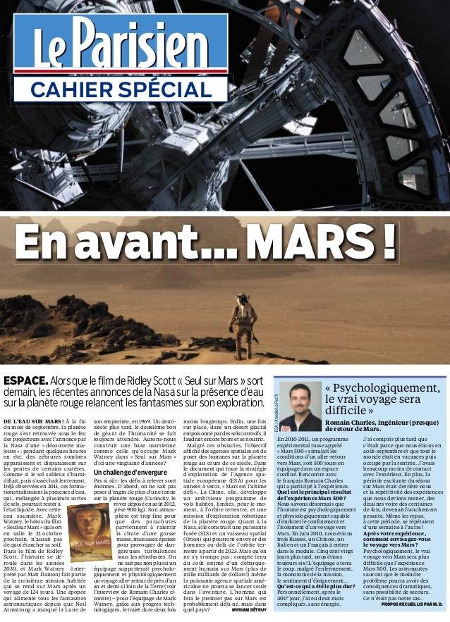 Enavant…MARS! CAHIER SPÉCIAL « Psychologiquement, le vrai voyage sera difficile » En 2010-2011, un programme expérimental ...