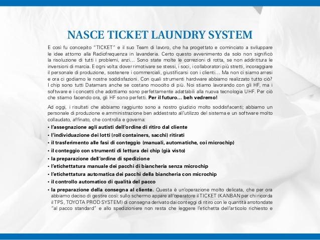 """NASCE TICKET LAUNDRY SYSTEM E così fu concepito """"TICKET"""" e il suo Team di lavoro, che ha progettato e cominciato a svilupp..."""