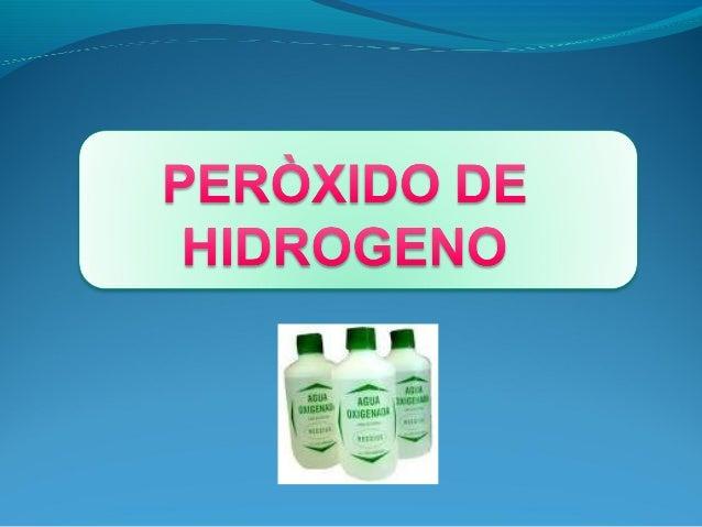 PEROXIDO D EHIDROGENO Y        RADICALES LIBRES                                    2o2* + 2 H = H2O2 + O2El H2O2 es toxico...