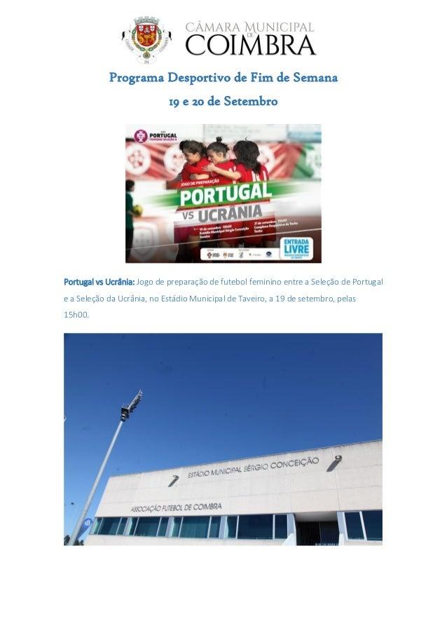 Programa Desportivo de Fim de Semana 19 e 20 de Setembro Portugal vs Ucrânia: Jogo de preparação de futebol feminino entre...