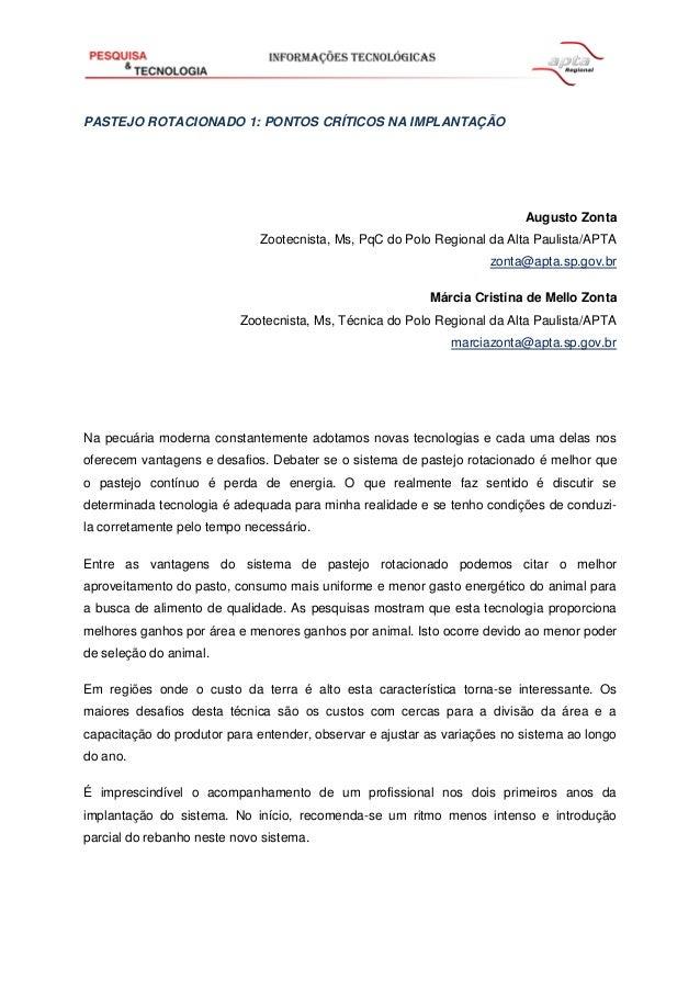 PASTEJO ROTACIONADO 1: PONTOS CRÍTICOS NA IMPLANTAÇÃO Augusto Zonta Zootecnista, Ms, PqC do Polo Regional da Alta Paulista...