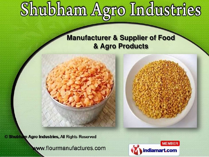 Manufacturer & Supplier of Food       & Agro Products