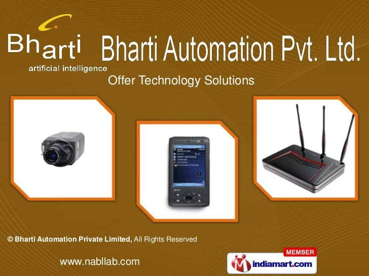 Offer Technology Solutions© Bharti Automation Private Limited, All Rights Reserved               www.nabllab.com