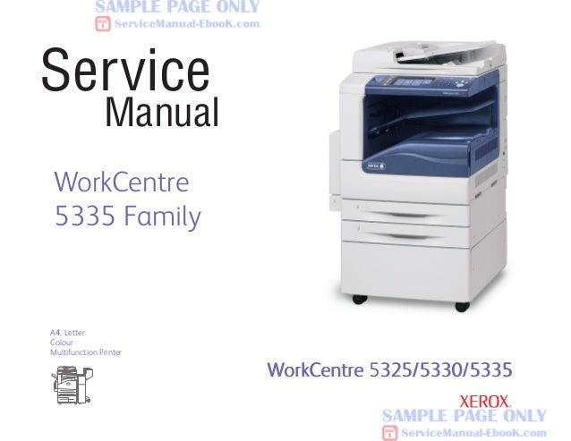 323090150 xerox workcentre 5325 5330 5335 service manual free rh slideshare net Xerox Corporation Employee Site Xerox Toner Cartridge
