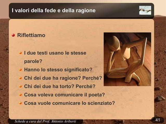 41Schede a cura del Prof. AribertiI valori della fede e della ragioneIL LAMPOIL LAMPOE cielo e terra si mostrò qualera:la ...